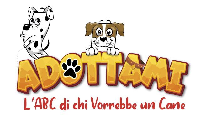 ADOTTAMI: L' ABC di chi vorrebbe un cane – Il nuovo gioco per tutta la famiglia!